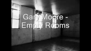 Watch Gary Moore Empty Rooms video