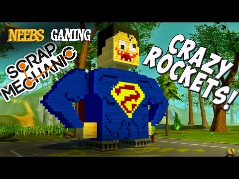 Scrap Mechanic - Crazy Rockets!