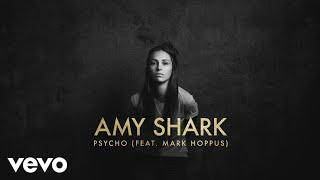 Amy Shark Psycho Audio Ft Mark Hoppus