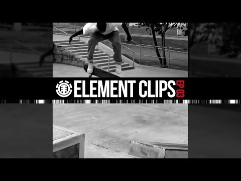 Element Clips - Ep 03 - Gabriel Fortunato, Jacopo Carozzi, Tom Schaar, Phil Zwijsen & More
