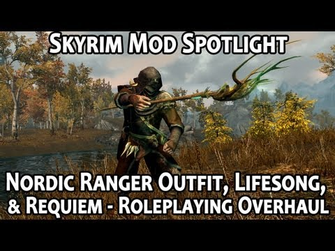 Skyrim Mod Spotlight: Nordic Ranger Outfit. Lifesong. and Requiem - Oldschool Roleplaying Overhaul
