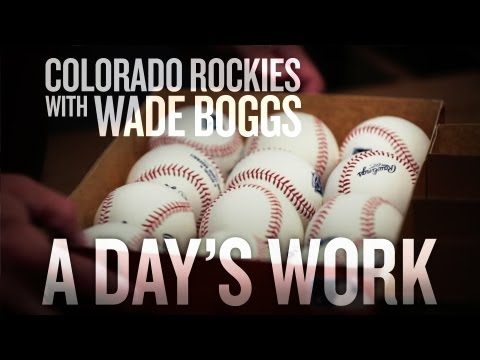 Colorado Rockies with Wade Boggs - A Day's Work