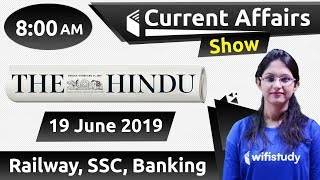 8:00 AM - Daily Current Affairs 19 June 2019 | UPSC, SSC, RBI, SBI, IBPS, Railway, NVS, Police