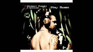 Watch Michael Franti Stay Human video