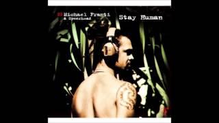Watch Michael Franti Stay Human video