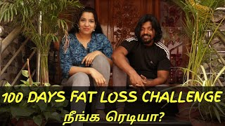 100 DAYS FAT LOSS CHALLENGE நீங்க ரெடியா? | FAT to FIT Update