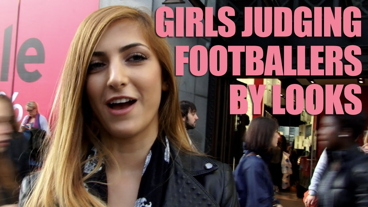 Girl Judging Face Girls Judging Footballers by