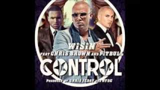 Wisin Ft. Pitbull y Chris Brown - Control (Extended Version)