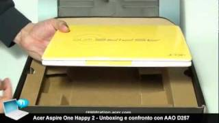 Acer Aspire One Happy 2 - Unboxing e confronto con AAO D257