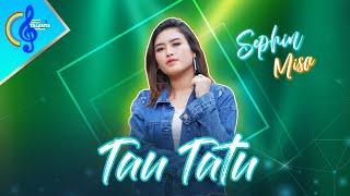 Tau Tatu - Sephin Misa