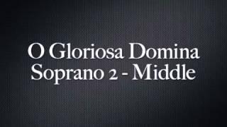 O Gloriosa Domina-Soprano 2 Middle