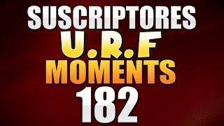 ESPECIAL URF 182 | SUSCRIPTORES LOL MOMENTS (League of Legends)
