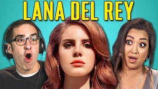ADULTS REACT TO LANA DEL REY