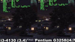 i3-4130 vs  Pentium G3258@4.7 in GTA 5