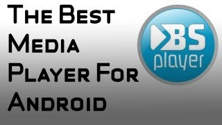 Best Media Player For Android - BSPlayer Free