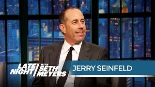 Jerry Seinfeld Does Not Want to Be Here - Late Night with Seth Meyers