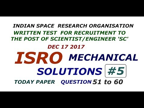 ISRO Mechanical Solutions #5 Questions 51 to 60