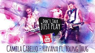 Download Lagu CAMILA CABELLO - HAVANA ft. Young Thug- ACOUSTIC Cover - How to play on Guitar-Tutorial Gratis STAFABAND