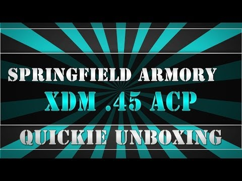 SPRINGFIELD ARMORY XDM .45 ACP - Quickie unboxing by USSQUADS