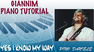 Yes I Know my way (Pino Daniele) - Tutorial completo per pianoforte by GianniM