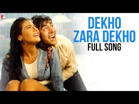 Dekho Zara Dekho - Full Song - Yeh Dillagi