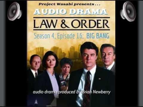 """AUDIO DRAMA; """"Law & Order"""" - BIG BANG"""