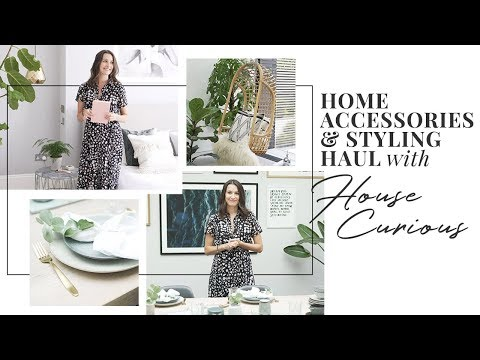 Home Accessories & Styling Haul With House Curious