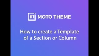 How to create a Template of a Section or Column