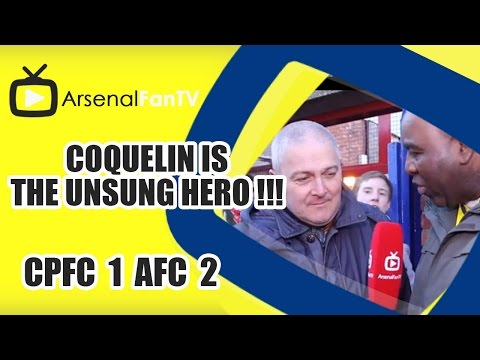 Coquelin Is The Unsung Hero !!! - Crystal Palace 1 Arsenal 2