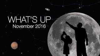 NASA Astronomy: What s Up for November 2016