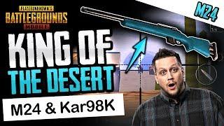 KING OF THE DESERT - Kar98K & M24 Doin WORK! PUBG Mobile