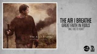Watch Air I Breathe Take This To Heart video