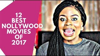 The Screening Room: 12 Best Nollywood (Nigerian) Movies  of 2017