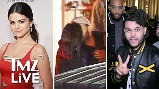 Selena Gomez & The Weeknd Hook Up! I TMZ Live