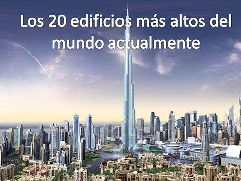 Los 20 edificios más altos del mundo actualmente