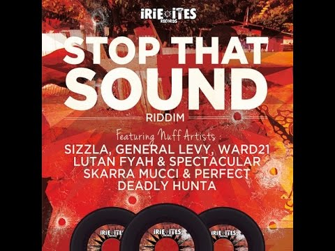 Stop That Sound Riddim (2013) LiveMix (Ward 21, Sizzla, Bounty Killer, Perfect, Lexicon & more)