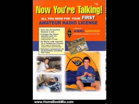 Home Book Review: Now Youre Talking!: All You Need to Get Your First Ham Radio License (Now You...