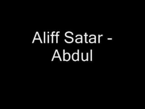 Aliff Satar - Abdul.wmv