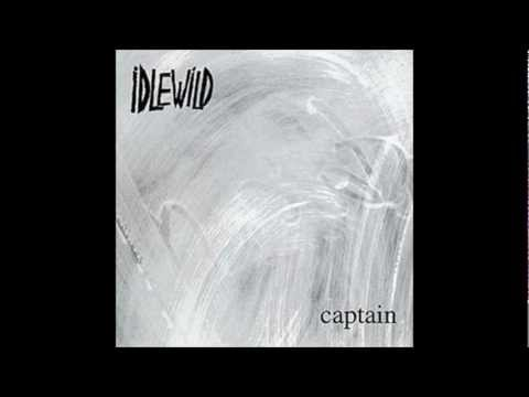 Idlewild - Captain