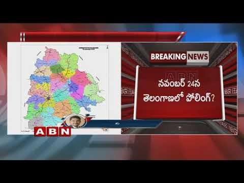 నవంబర్ 24న తెలంగాణలో పోలింగ్ ? | Telangana Polls likely on November 24