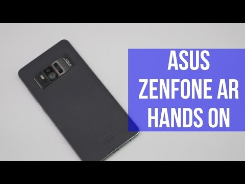 Asus ZenFone AR Hands On