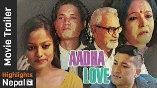 New Nepali Movie AADHA LOVE Trailer 2017 | Reecha Sharma, Arpan Thapa, Mithila Sharma, Tika Pahari