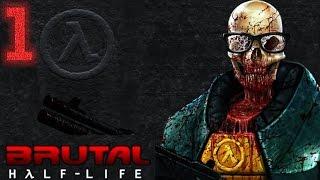Brutal Half-Life - Episodio 1