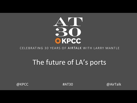 The future of LA's ports (#AT30)