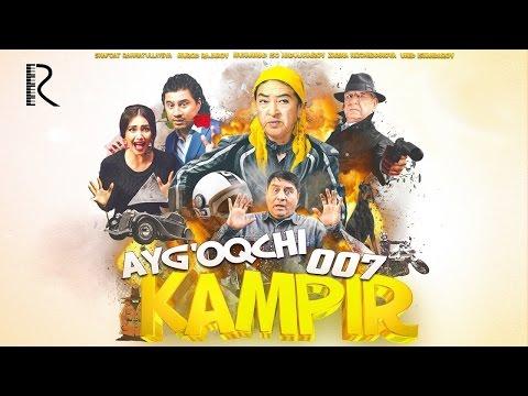Ayg'oqchi kampir 007 (o'zbek film) | Айгокчи кампир 007 (узбекфильм)