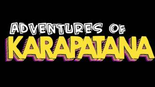 Adventures of Karapatana Video Teaser