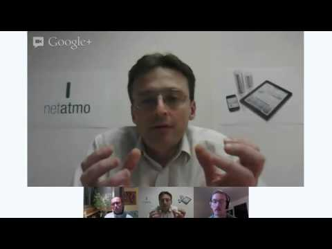 LeWeb Hangout with Fred Potter, CEO of Netatmo