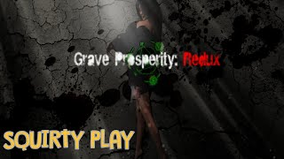 GRAVE PROSPERITY: REDUX - What In The Fucking Fuck?