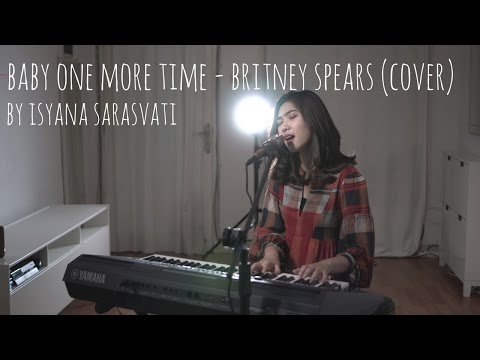 download lagu Baby One More Time - Britney Spears Cover By Isyana Sarasvati gratis
