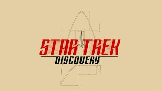 Star Trek: Discovery - Main Title Sequence